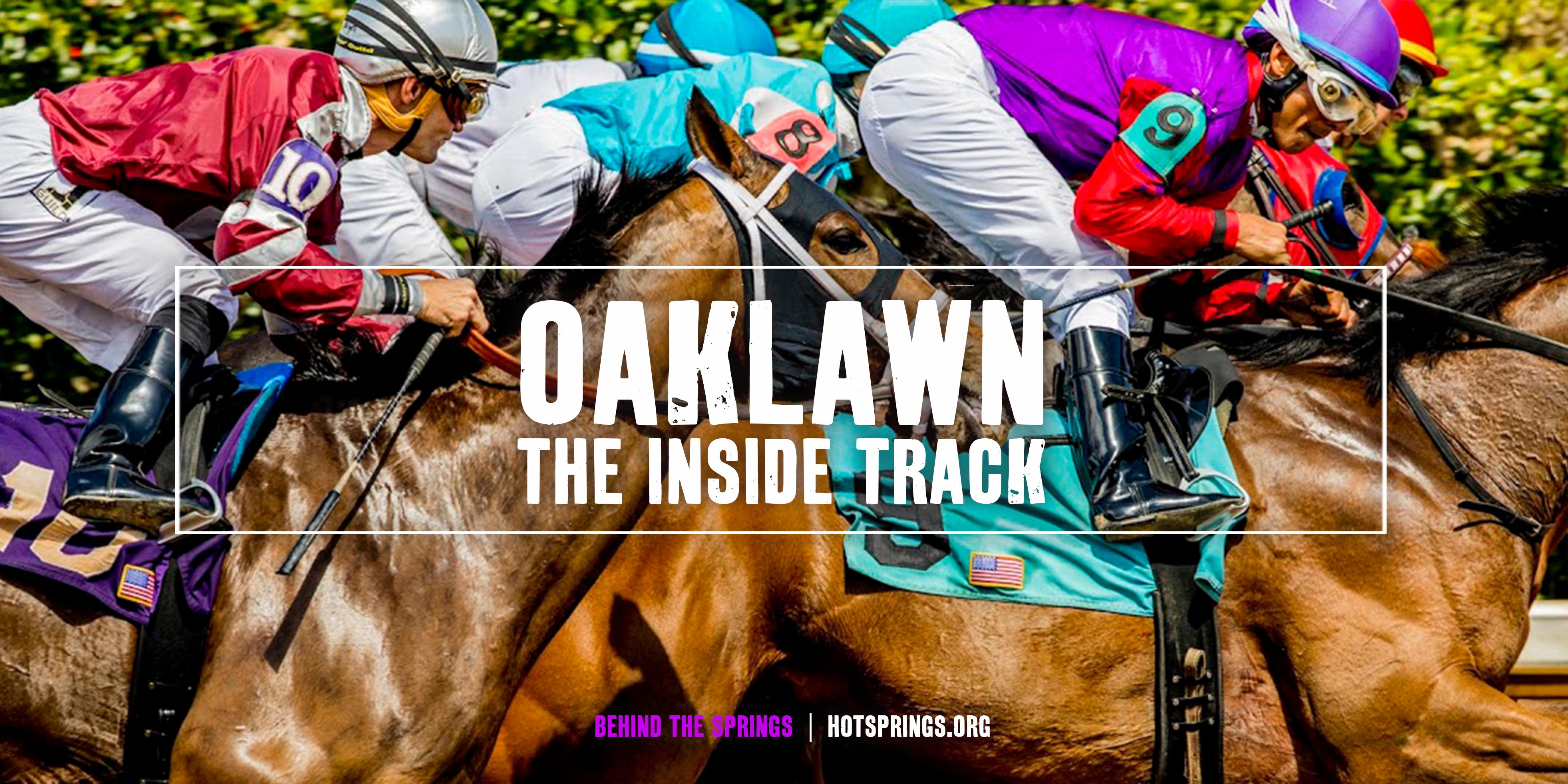 Oaklawn 2019 - The Inside Track