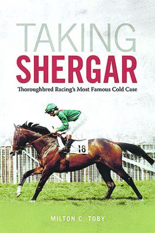 Book Review: Taking Shergar tells tale of darker, murkier side of horse racing